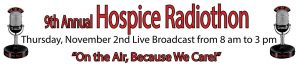 9th Annual Radiothon @ The Hospice Center | Potsdam | New York | United States